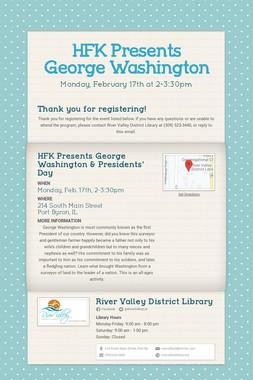 HFK Presents George Washington
