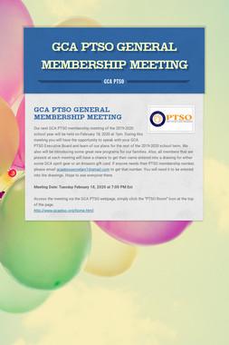GCA PTSO General Membership Meeting