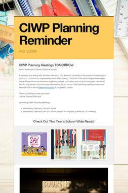 CIWP Planning Reminder