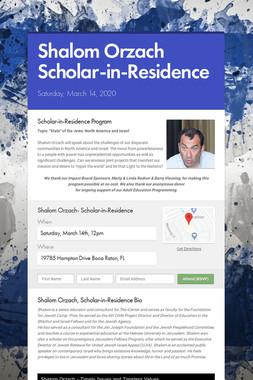 Shalom Orzach  Scholar-in-Residence