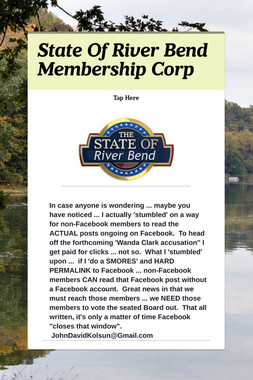 State Of River Bend Membership Corp