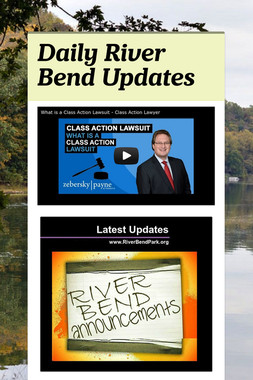 Daily River Bend Updates