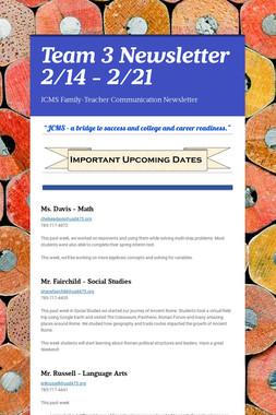 Team 3 Newsletter 2/14 - 2/21