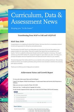 Curriculum, Data & Assessment News