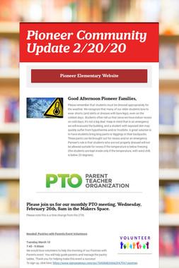 Pioneer Community Update 2/20/20