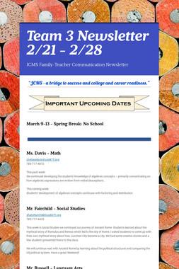 Team 3 Newsletter 2/21 - 2/28