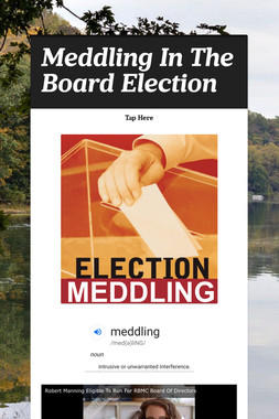 Meddling In The Board Election