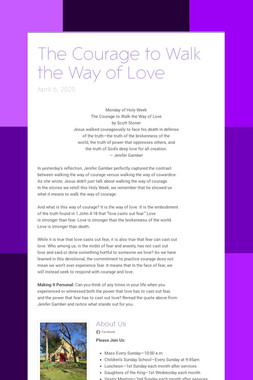 The Courage to Walk the Way of Love