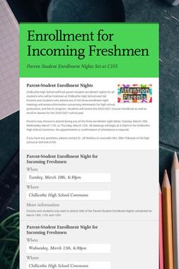 Enrollment for Incoming Freshmen
