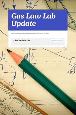 Gas Law Lab Update