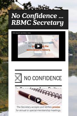 No Confidence ... RBMC Secretary