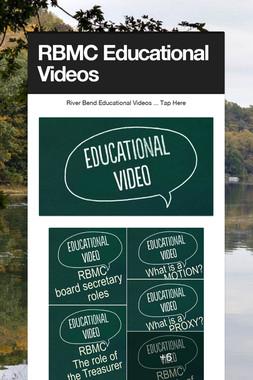 RBMC Educational Videos