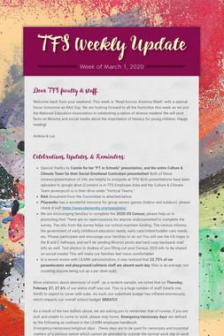 TFS Weekly Update
