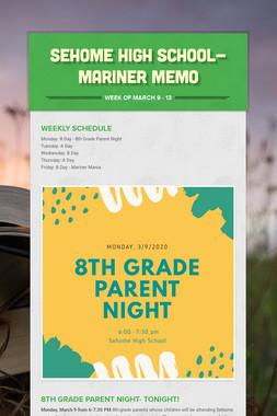 Sehome High School- Mariner Memo