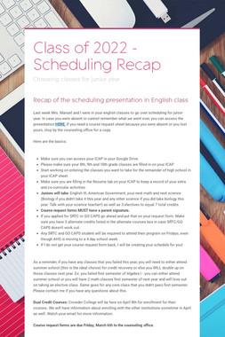 Class of 2022 - Scheduling Recap
