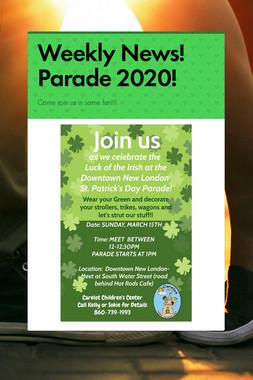 Weekly News!  Parade 2020!