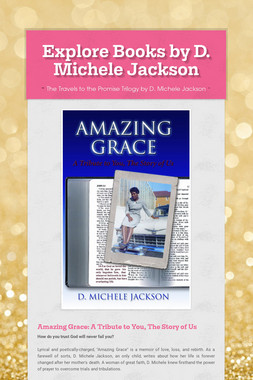 Explore Books by D. Michele Jackson