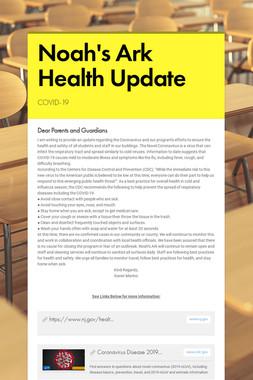 Noah's Ark Health Update