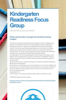 Kindergarten Readiness Focus Group