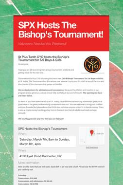 SPX Hosts The Bishop's Tournament!