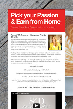 Pick your Passion & Earn from Home