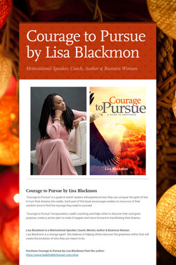 Courage to Pursue by Lisa Blackmon