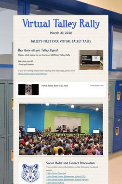 Virtual Talley Rally