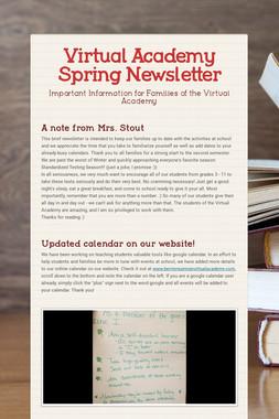Virtual Academy Spring Newsletter