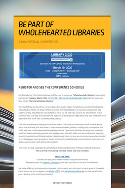 BE PART OF WHOLEHEARTED LIBRARIES