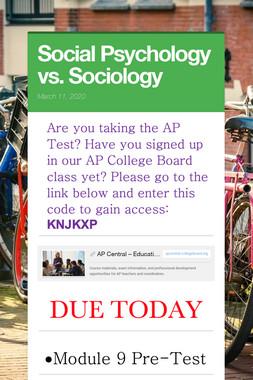 Social Psychology vs. Sociology