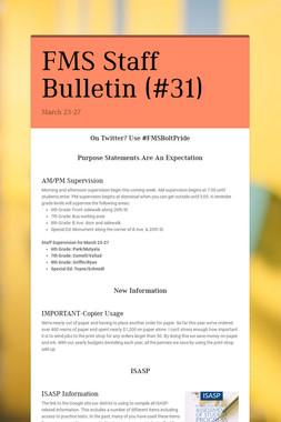 FMS Staff Bulletin (#31)