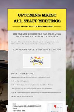 Upcoming MRESC All-Staff Meetings