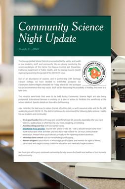 Community Science Night Update
