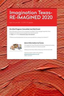 Imagination Texas-RE-IMAGINED 2020