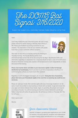 The DCMS Bat Signal: 3/16/2020