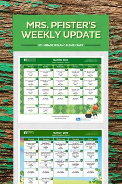 Mrs. Pfister's Weekly Update