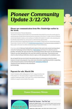 Pioneer Community Update 3/12/20