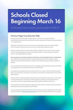 Schools Closed Beginning March 16