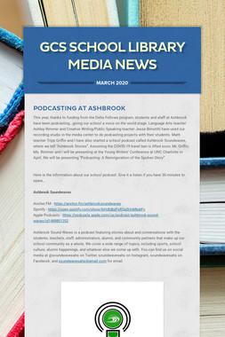 GCS School Library Media News