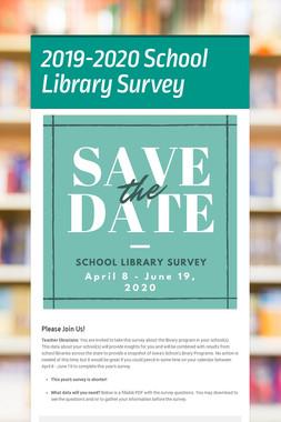 2019-2020 School Library Survey
