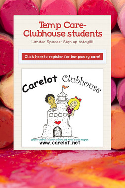 Temp Care- Clubhouse students