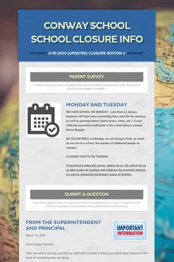 Conway School School Closure Info