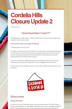 Cordelia Hills Closure Update 2