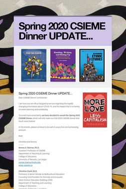 Spring 2020 CSIEME Dinner UPDATE...