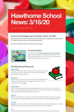 Hawthorne School News: 3/16/20