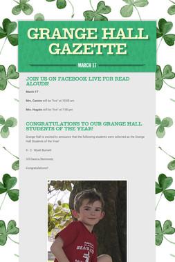 Grange Hall Gazette