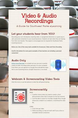 Video & Audio Recordings
