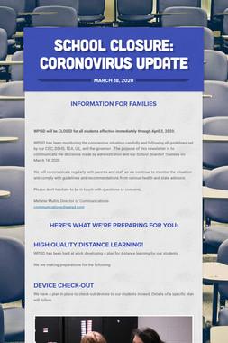 School Closure: Coronovirus Update