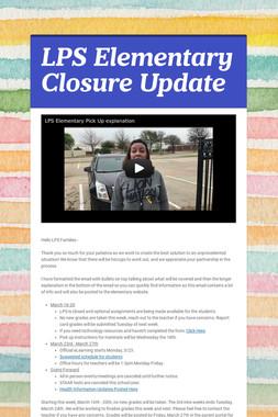 LPS Elementary Closure Update