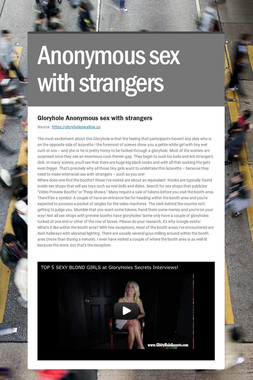 Anonymous sex with strangers